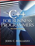 C++ for Business Programmers, Molluzzo, John C., 0130467006