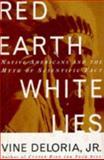 Red Earth, White Lies, Vine Deloria, 0684807009