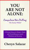 You Are Not Alone, Cheryn Salazar, 0965067009