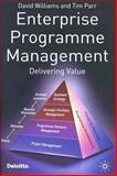 Programme Management : Delivering Value, Williams, David and Parr, Tim, 1403917000