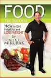 Food for Success, Mike Mikurak, 1441537007
