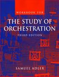 The Study of Orchestration, Adler, Samuel, 0393977005