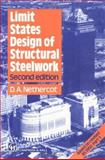 Limit States Design of Structural Steelwork, D. A. Nethercot, 0412397005