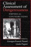Clinical Assessment of Dangerousness : Empirical Contributions, , 0521127009