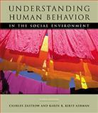 Understanding Human Behavior and the Social Environment, Zastrow, Charles H. and Kirst-Ashman, Karen K., 0534547001