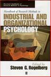 Handbook of Research Methods in Industrial and Organizational Psychology, , 1405127007