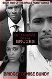 Betrayal of the Bruces, Bridget Bundy, 1482357003