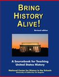Bring History Alive! : A Sourcebook for Teacheng United States History, Revised Edition, , 1937237001