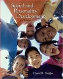 Social and Personality Development, Shaffer, David R., 0534607004