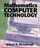 Mathematics for Computer Technology, McCullough, Robert N., 089582700X