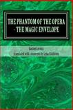 The Phantom of the Opera - the Magic Envelope, Gaston Leroux, 1499657005