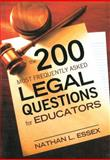 200 Most Frequently Asked Legal Questions for Educators, Nathan L. Essex, 1616087005