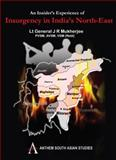 An Insider's Experience of Insurgency in India's North-East, J. R. Mukherjee, 1843317001