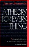 A Theory for Everything, Bernstein, Jeremy, 0387947000