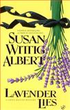 Lavender Lies, Susan Wittig Albert, 0425177009
