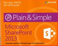 Microsoft SharePoint 2013, Lightfoot, Johnathan and Metker, Scott, 0735667004
