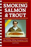 Smoking Salmon and Trout 9780919807006
