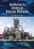 Introduction to Chemical Reactor Analysis, Second Edition 2nd Edition