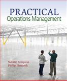 Practical Operations Management, Simpson, Natalie and Hancock, Philip, 1939297001