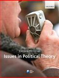 Issues in Political Theory, , 0199217009
