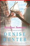 Barefoot Summer, Denise Hunter, 1401687008