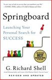 Springboard, G. Richard Shell, 1591847001