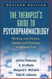 The Therapist's Guide to Psychopharmacology : Working with Patients, Families, and Physicians to Optimize Care, Patterson, JoEllen and Albala, A. Ari, 1606237004