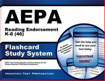 AEPA Reading Endorsement K-8 (46) Flashcard Study System : AEPA Test Practice Questions and Exam Review for the Arizona Educator Proficiency Assessments, AEPA Exam Secrets Test Prep Team, 1627337008