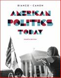 American Politics Today, Bianco, William T. and Canon, 0393937003