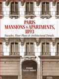 Paris Mansions and Apartments 1893, Pierre Gelis-Didot, 0486477002