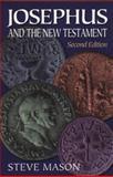 Josephus and the New Testament, Mason, Steve, 0801047005