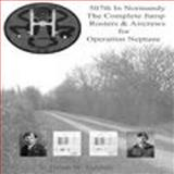 507th in Normandy the Complete Jump Rosters and Air Crews for Operation Neptune,, 0977447006