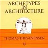 Archetypes in Architecture, Thiis-Evensen, Thomas, 8200077004