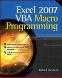 Excel 2007 VBA Macro Programming, Shepherd, Richard, 0071627006