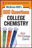 500 Questions College Chemistry, Goldberg, David, 0071797009