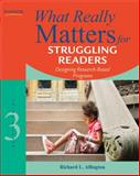What Really Matters for Struggling Readers : Designing Research-Based Programs, Richard L. Allington, 0137057008