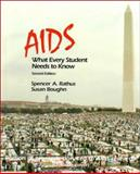 AIDS : What Every Student Needs to Know, Rathus, Spencer A. and Boughn, Susan, 0155017004