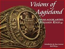 Visions of Aggieland, Perry, Rick, 097248700X