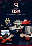 CJ in the USA : An Introduction to Criminal Justice, , 0983757003