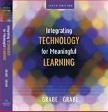 Integrating Technology for Meaningful Learning, Mark Grabe, Cindy Grabe, 061863701X