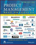 Project Management : Best Practices - Achieving Global Excellence, Kerzner, Harold R., 1118657012