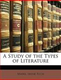 A Study of the Types of Literature, Mabel Irene Rich, 1148807012