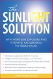 The Sunlight Solution, Laurie Winn Carlson, 1591027012