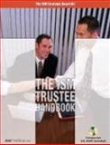 The ISM Trustee Handbook, Independent School Management, Simon Jeynes, 188362701X