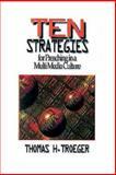 Ten Strategies for Preaching in a MultiMedia Culture, Thomas H. Troeger, 0687007011