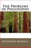 The Problems of Philosophy, Bertrand Russell, 144954701X