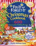 Fix-It and Forget-It Christmas Cookbook, Phyllis Pellman Good, 1561487015