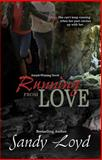 Running From Love, Loyd, Sandy, 1941267017