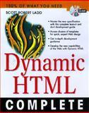 Dynamic HTML Complete, Ladd, Scott R., 0079137016