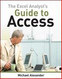 The Excel Analyst's Guide to Access 1st Edition